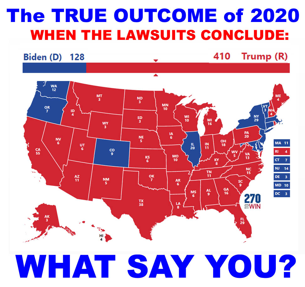2020 - TRUE OUTCOME AFTER THE LAWSUITS - 410 TRUMP - JPEG.jpg