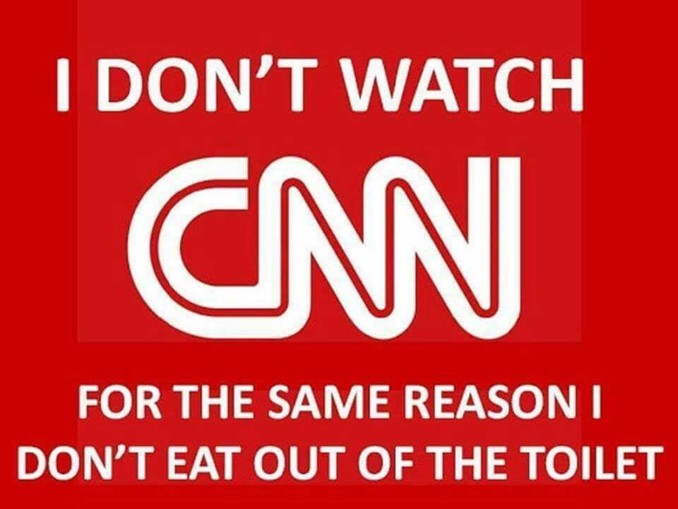 CNN - DONT WATCH SAME REASON AS DONT EAT OUT OF TOILET - JPEG.jpg