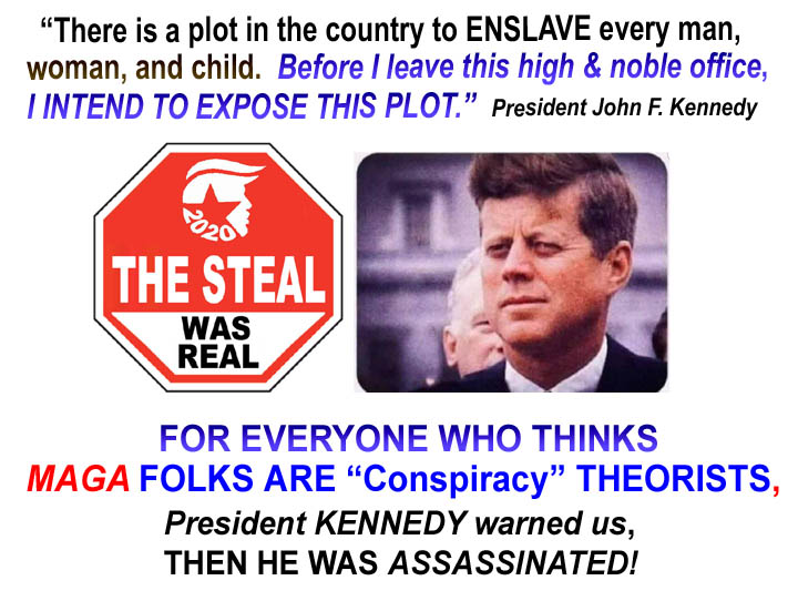 KENNEDY - NOT A CONSPIRACY THEORIST - WANTED TO EXPOSE PLOTS - DIED 7 DAYS LATER - JPEG.jpeg