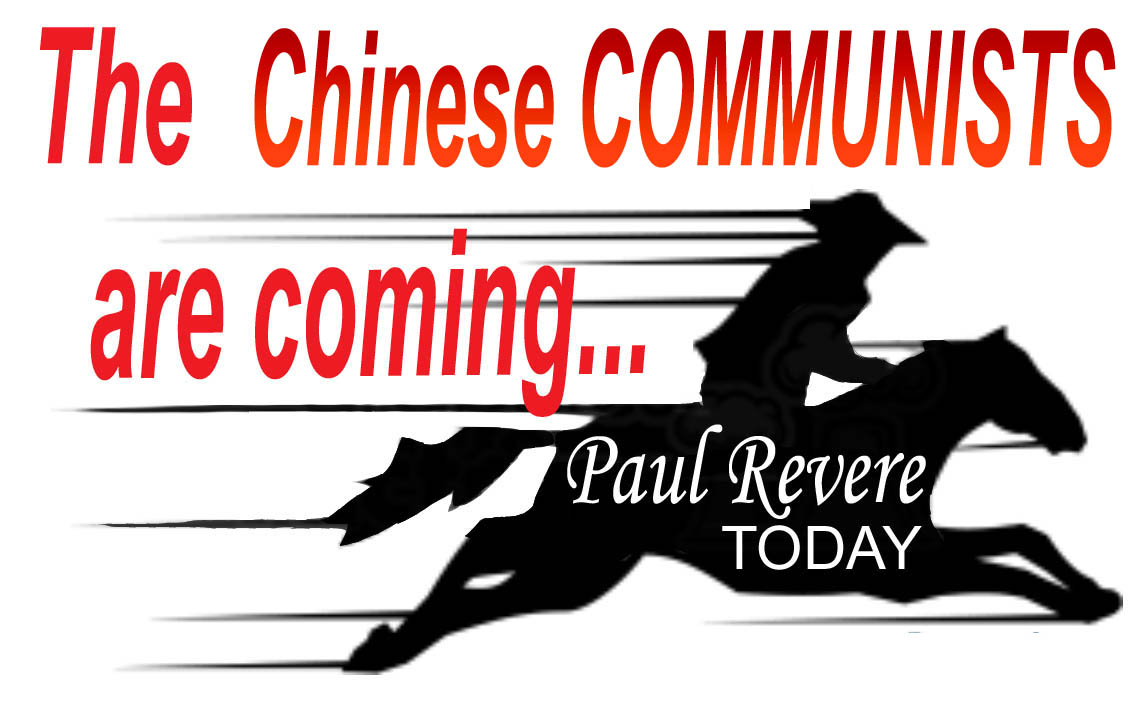 PAUL REVERE TODAY  - 1 - THE CHINESE COMMUNISTS COMING - JPEG.jpg